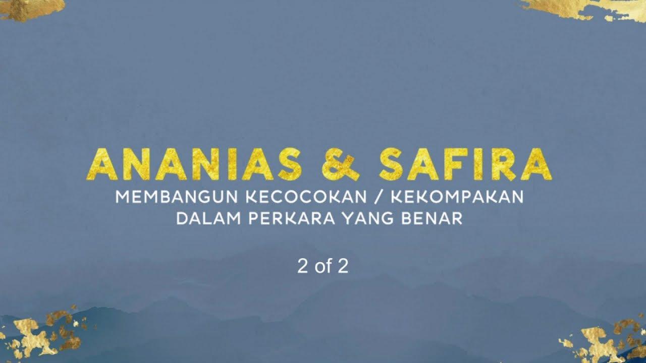 Ananias & Safira (2 of 2) (Official Khotbah Philip Mantofa)