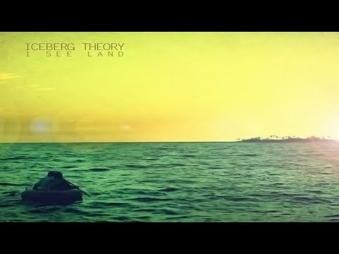 Iceberg Theory - I See Land [Full Album]
