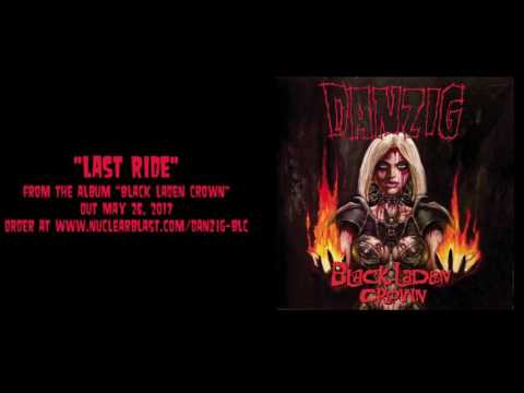 DANZIG - Last Ride (OFFICIAL TRACK)