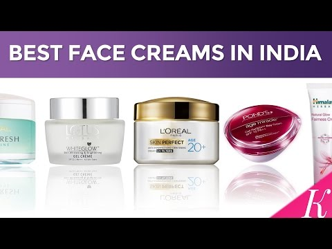 10-best-face-creams-in-india-with-price-|-day-creams-for-oily,-dry-&-combination-skin-|-2017