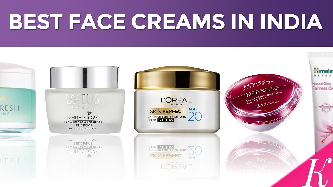 top ten face cream