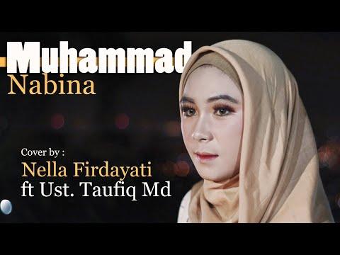 Muhammad Nabina - Cover By Nella Firdayanti Ft Ust.Taufiq Md