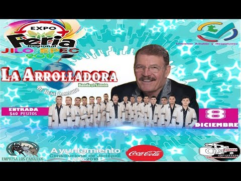 LA ARROLLADORA EN EXPO FERIA REGIONAL JILOTEPEC 2017