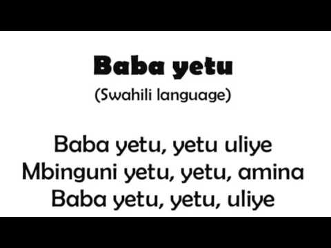 Learning Baba Yetu