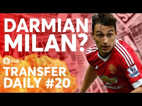 Matteo Darmian, Sean Goss | Manchester United Transfer News | Transfer Daily #20