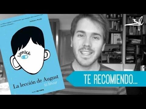 La Lección De August (Wonder), De R. J. Palacio   Javier Ruescas