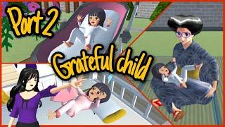 Grateful Child (Part 2) | Sad Story | Sakura School Simulator