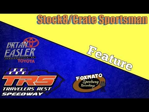 4/13/18 Stock8/Create Sportsman Feature | Travelers Rest Speedway