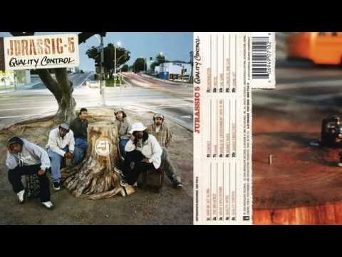 JURASSIC 5  - QUALITY CONTROL (full album) [HQ]