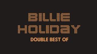 Billie Holiday - Double Best Of (Full Album / Album Complet)
