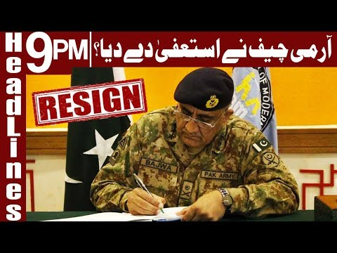 Will resign if Army found involved in Dharna - COAS - Headlines & Bulletin 9 PM - 19 December 2017