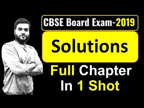 (Board Exam) || Solutions (Chemistry) || Revise in 1 Video || By Arvind Arora