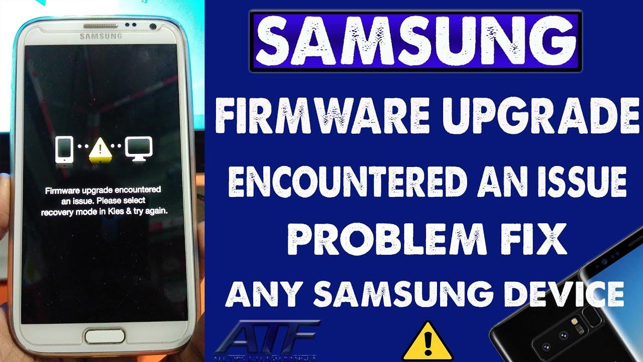 SAMSUNG NOTE 2/3/4/5/8 SOFTWARE PROBLEM FIX