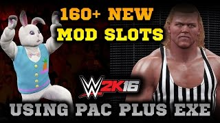 WWE 2K16 Adding 160 more mods to the game using pac Plus.exe
