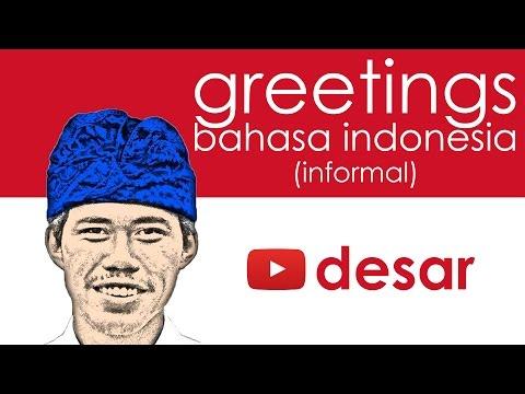 (Informal) Greetings in Bahasa Indonesia