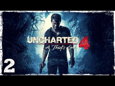 Смотреть прохождение игры [PS4] Uncharted 4. #2: Адово место.