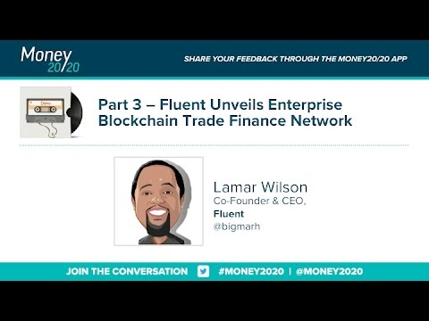 Fluent Unveils Enterprise Blockchain Trade Finance Network