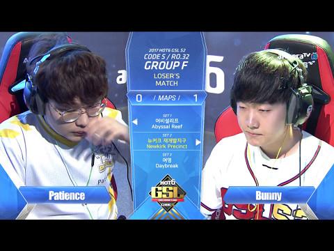 [2017 GSL Season 2]Code S Ro.32 Group F Match4 Patience vs Bunny