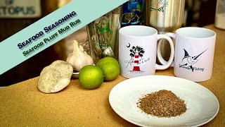 Seafood Seasoning - Seafood Pluff Mud Rub