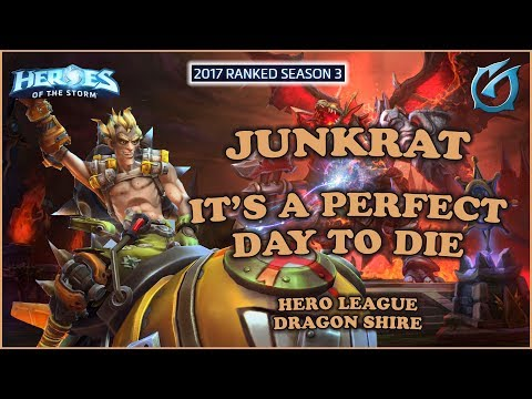 Grubby | Heroes of the Storm - Junkrat - Perfect Day to Die - HL 2017 S3 - Dragon Shire
