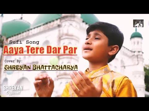 SHREYAN BHATTACHARYA || Aaya Tere Dar Par deewana || Veer Zaara movie|| Saregamapa lil champ