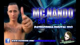 MC NANDO - DIA DE ROLE ♫♪ {PATRICONHA DIGITAL 2013} - VIDEO OFICIAL O.C.B