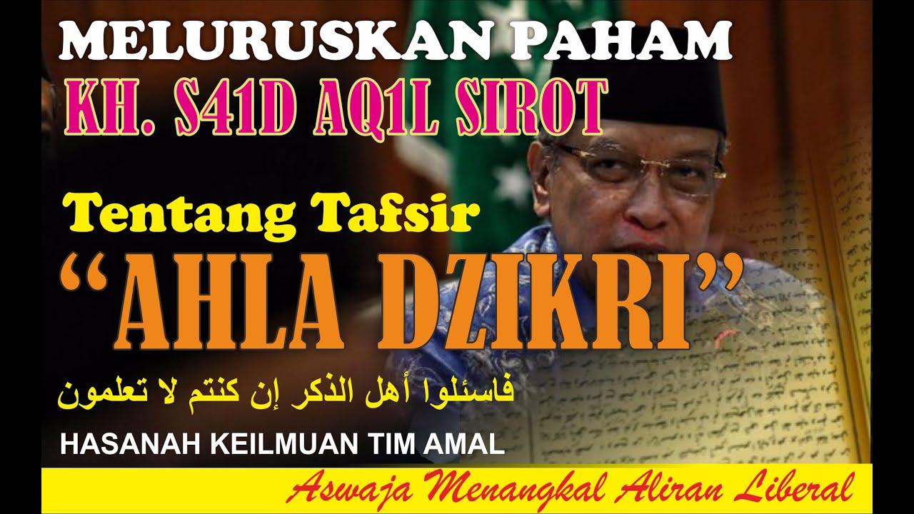 MELURUSKAN PAHAM TAFSIR KH. S4'1D AG1L S1R0T!!