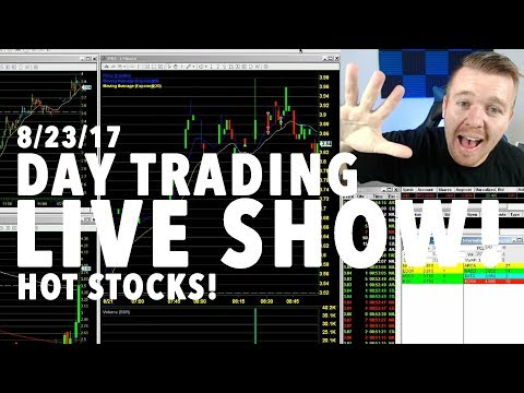 8/23/17 Day Trading HOT STOCKS! LIVE
