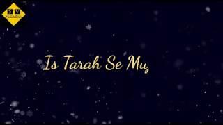 Tose naina jab se mile   lovely status   fall in love   #ArjitSingh