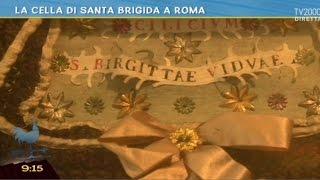 La cella di Santa Brigida a Roma