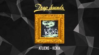 ATLiens - KOKA