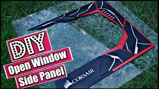 DIY Custom Acrylic Side PANEL / Open Window - PC Modding - How to Make a Side Panel Open Window