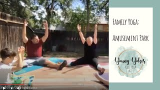 Family Yoga - Amusement Park