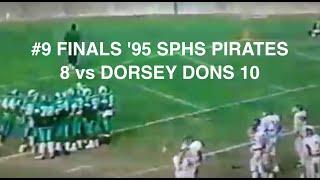 9 finals 95 sphs pirates 8 vs dorsey dons 10