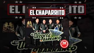 EL CHAPARRITO - LOS ALEGRES DEL BARRANCO (CORRIDOS 2015) HD
