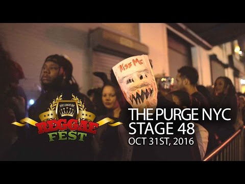 REGGAE FEST NYC - THE PURGE OCTOBER 31ST AT STAGE 48