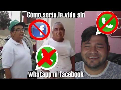 COMO SERIA LA VIDA SIN WHATSAPP Y FACEBOOK