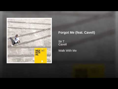 Forgot Me (feat. Cavell)