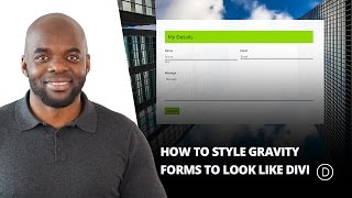 How to Style Gravity Forms to Look Like Divi