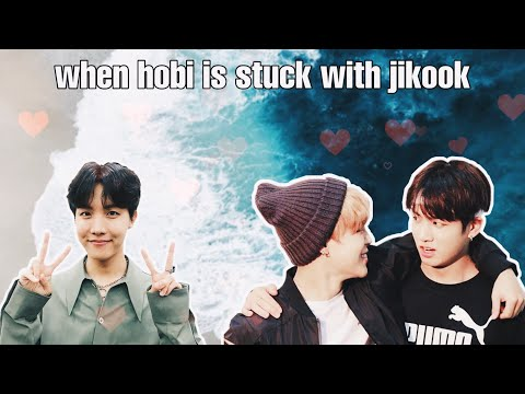 When Hobi is stuck with Jikook (RE-UPLOAD)