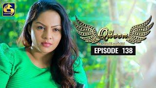 Queen Episode 138 || ''ක්වීන්'' ||  17th February 2020