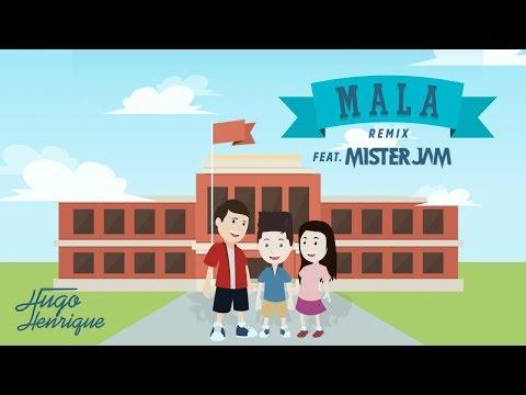Hugo Henrique - Mala Remix feat. Mister Jam [Lyric Video]