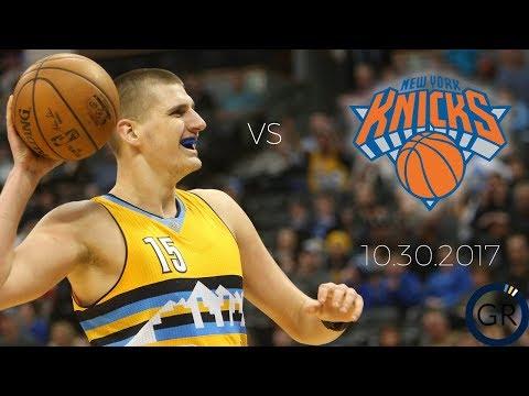 Nikola Jokic Battles the Knicks - Full Box Score Highlights - 10.30.2017