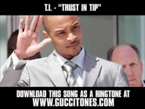 T.I. - Trust in Tip [ New Video + Download ]