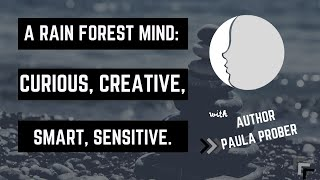 Are You a Rain Forest Mind? | The New Minds Podcast: Episode 41