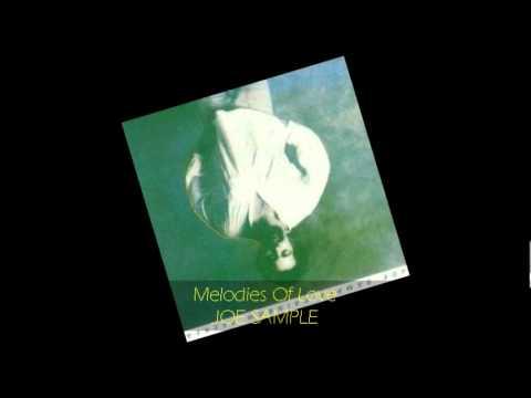 Joe Sample - MELODIES OF LOVE