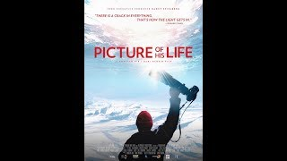 PICTURE OF HIS LIFE  - MOVIE TRAILER!