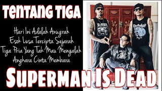 Superman Is Dead - Tentang Tiga Mp3