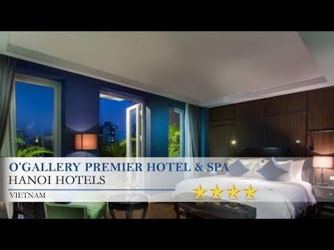 O'Gallery Premier Hotel & Spa - Hanoi Hotels, Vietnam