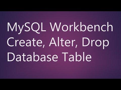 Mysql Workbench Create Alter Drop Table